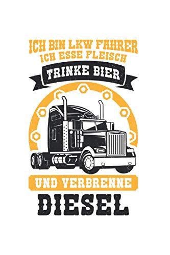 Ich bin Lkw-Fahrer ich trinke Bier verbrenne Diesel Vintage: 6x9 Notizbuch