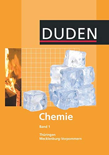 Duden Chemie - Sekundarstufe I - Mecklenburg-Vorpommern und Thüringen - Band 1: Schülerbuch