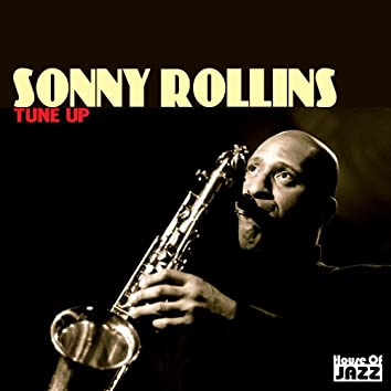 Sonny Rollins: Tune Up