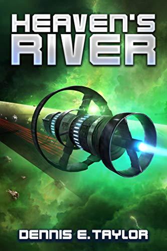 Heaven's River by [Dennis E. Taylor]