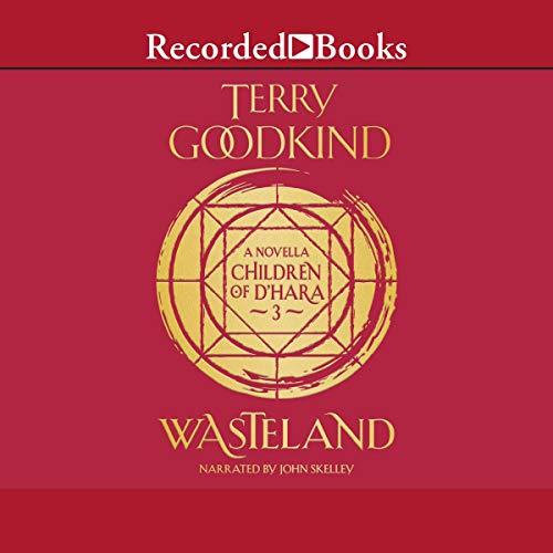 Wasteland: A Children of D'Hara Novella, Book 3