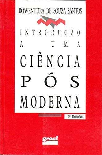 Introdução a uma ciência pós-moderna