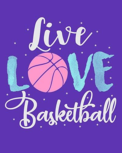 Live Love Basketball