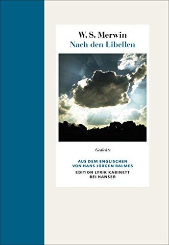 Nach den Libellen: Gedichte. Englisch-Deutsch Edition Lyrik Kabinett