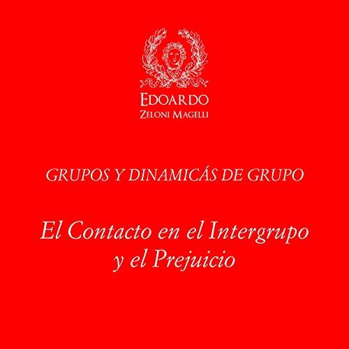 Grupos y Dinámicas de Grupo [Groups and Group Dynamics] cover art
