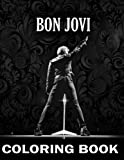 Bon Jovi Coloring Book: An Amazing Coloring Book With Lots Of Illustrations For Relaxation And Stress Relief