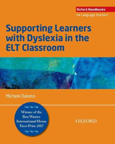 Supporting Learners with Dyslexia in the ELT Classroom [Lingua inglese]