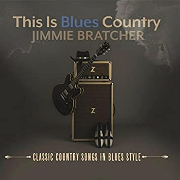 This Is Blues Country