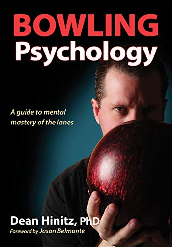 Compare Textbook Prices for Bowling Psychology First Edition ISBN 9781492504085 by Hinitz, Dean