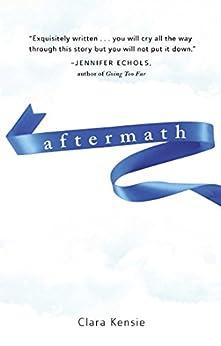 Aftermath by [Clara Kensie]