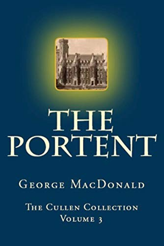 The Portent (The Cullen Collection Book 3) (English Edition)