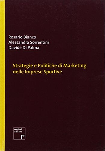 Strategie e politiche di marketing nelle imprese sportive