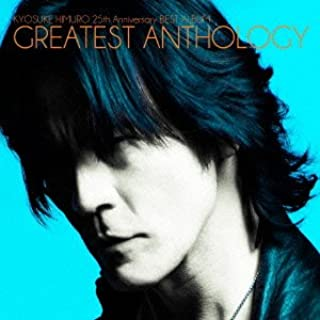 氷室京介 25th Anniversary BEST ALBUM GREATEST ANTHOLOGY(通常盤)
