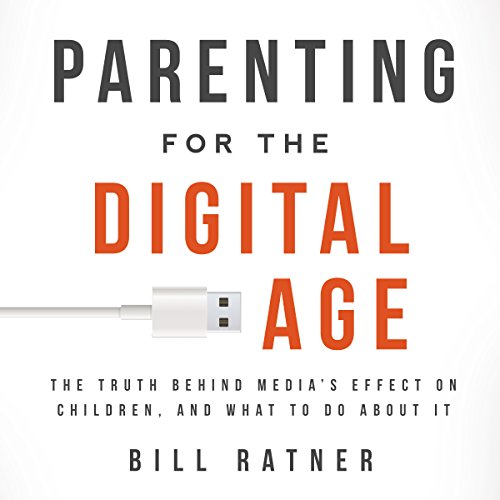 Parenting for the Digital Age audiobook cover art