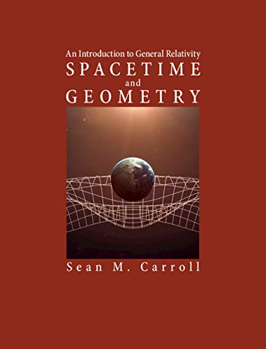 Spacetime and Geometry: An Introduction to General Relativity (English Edition)