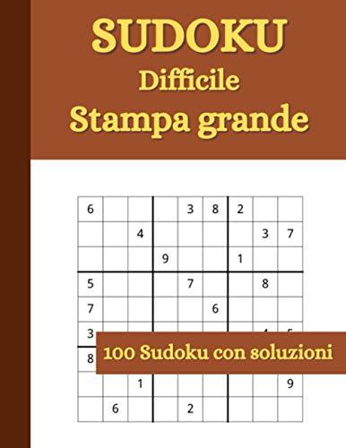 Sudoku: per Anziani, Adulti, Ragazzi | Liv. Difficile | 100 Puzzle con soluzioni | Caratteri grandi | Formato grande 21,59 x 27,94 cm