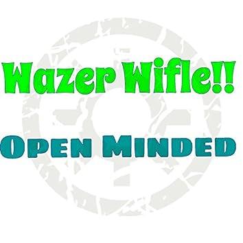 Wazer Wifle!!