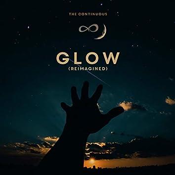 Glow (Reimagined)