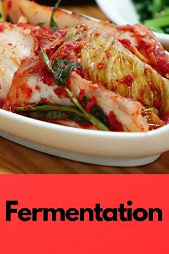 Fermentation: Notizbuch bzw. Notizheft für das fermentieren, einmachen, einlegen oder gären. (Fermentation D, Band 7)
