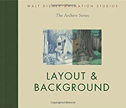 Walt Disney Animation Studios The Archive Series Layout & Background (Walt Disney Animation Studios: The Archive Series (4))