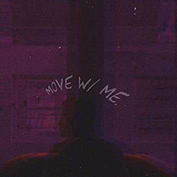 Move With Me (feat. ZJ Del Mar & Midnight Merc)