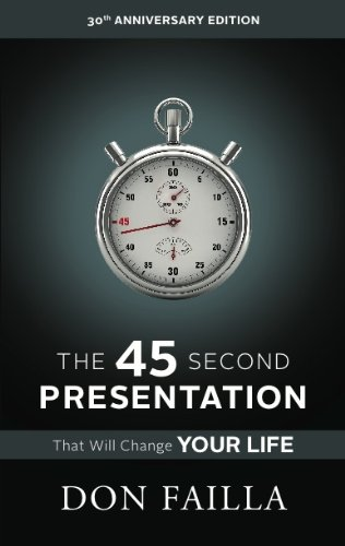 The 45 Second Presentation That Will Change Your Life: Understanding Network Marketing