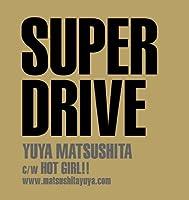 SUPER DRIVE(初回生産限定盤B)(DVD付)