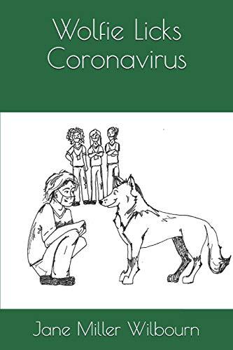 Wolfie Licks Coronavirus
