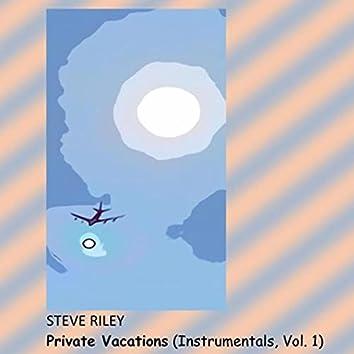 Private Vacations (Instrumentals, Vol. 1)