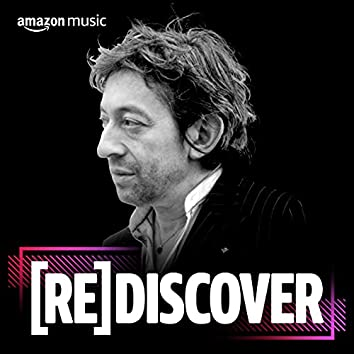 REDISCOVER Serge Gainsbourg