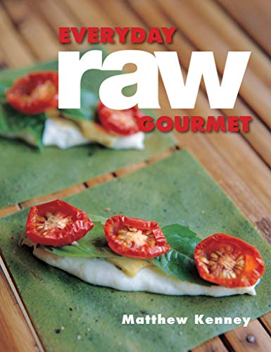 Everyday Raw Gourmet (English Edition)