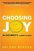 Choosing Joy: Alzheimer's: A Book of Hope