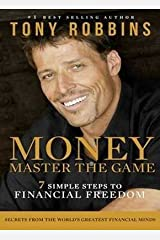 By Tony Robbins - Money: Master the Game: 7 Simple Steps to Financial Freedom (2014-12-03) [Paperback] Paperback