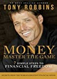 By Tony Robbins - Money: Master the Game: 7...