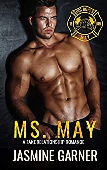 Ms. May: A Fake Relationship Romance (Hot Boys Book 5) by [Jasmine Garner]