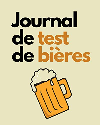 Journal de test de bières: Fiche à remplir pour passionné