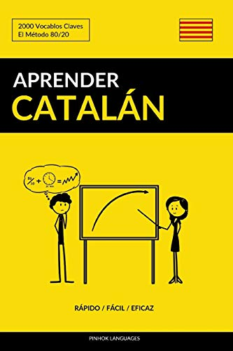Aprender Catalán - Rápido / Fácil / Eficaz: 2000 Vocablos Claves (Spanish Edition) download ebooks PDF Books