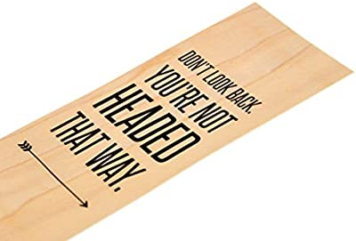 Don't Look Back You're Not Headed That Way - Wood Bookmark Entrepreneur Quote Wooden Bookmark Hipster Modern Minimalist Inspirational Quotes Made in USA