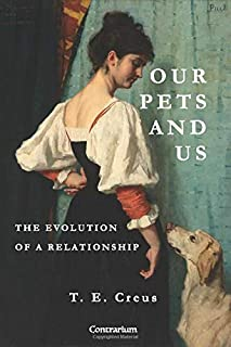 Our Pets and Us: The Evolution of a Relationship
