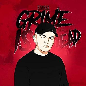 Grime Is Dead
