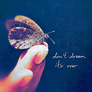 Don't Dream It's Over (feat. Sidney Mohede)