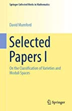 Selected Papers I: On the Classification of Varieties and Moduli Spaces