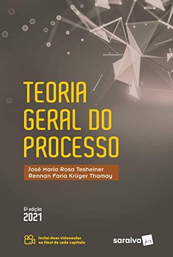 Teoria Geral do Processo - 6 ª Edição 2021