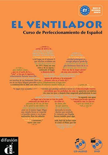 El Ventilador: Curso de Perfeccionamiento de Espanol. C1