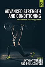 Advanced Strength and Conditioning: An Evidence-based Approach (English Edition)