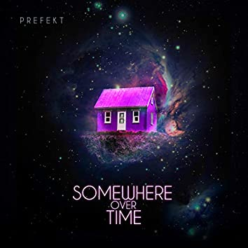 Somewhere over Time