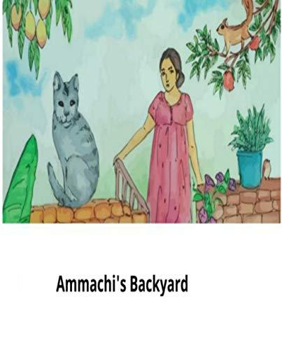 Illustrated ammachi's backyard: children's books ages 1-3 (English Edition)
