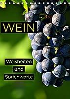 WEIN Weisheiten und Sprichworte (Tischkalender 2022 DIN A5 hoch): Wein muss Sein! Wein ist Genuss und Kultur! (Monatskalender, 14 Seiten )