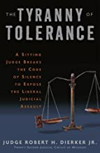 Best the tyranny of tolerance Reviews