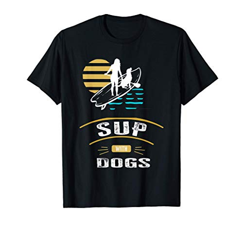 Chica De SUP Con Perro Haciendo La Paleta De Deportes Camiseta